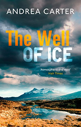 The Well of Ice (Inishowen Mysteries Book 3) by [Carter, Andrea]