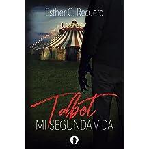 Talbot: Mi segunda vida