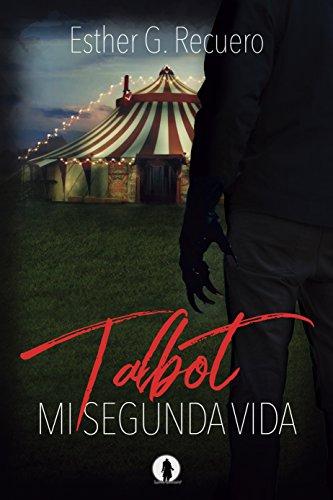 Talbot: Mi segunda vida par Esther G. Recuero