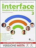 Interface. Student's book-Workbook-Culture and exams. Per la Scuola media. Con e-book. Con espansione online: 3