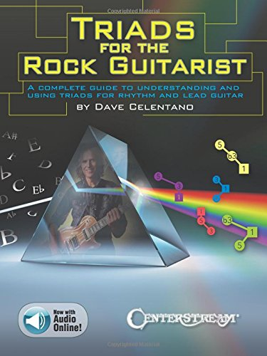 Dave Celentano: Triads for the Rock Guitarist