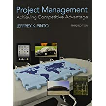 Project Management: Achieving Competitive Advantage & Microsoft Project 2010 Package by Jeffrey K. Pinto (2012-11-17)