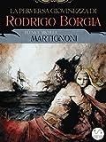 Image de La perversa giovinezza di Rodrigo Borgia