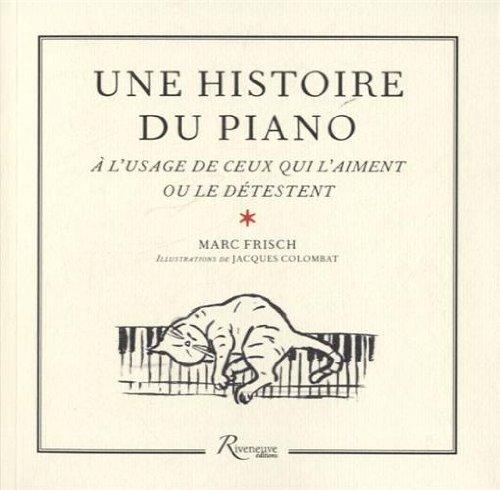 HISTOIRE DU PIANO A L'USAGE DE par MARC FRISCH
