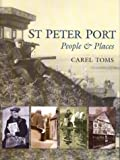 St Peter Port by Marie Toms (3-Sep-2008) Hardcover