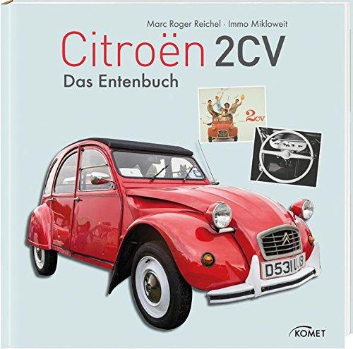 Preisvergleich Produktbild Citroen 2 CV: Das Entenbuch