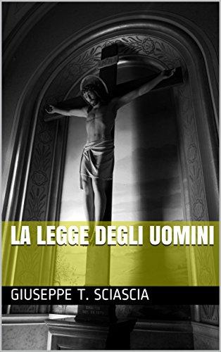 La legge degli uomini (Italian Edition)