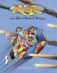 Akiko on the Planet Smoo (Akiko (Bantam Hardcover)) by Mark Crilley (2001-05-01)