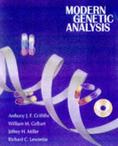Modern Genetic Analysis by Anthony J.F. Griffiths (1999-01-27)