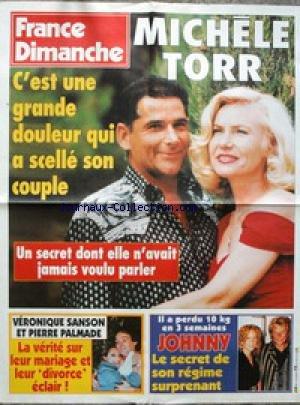 AFFICHE DE PRESSE - MICHELE TORR - VERONIQUE SANSON ET PIERRE PALMADE - MARIAGE ET DIVORCE - JOHNNY A PERDU 10 KG EN 3 SEMAINES.