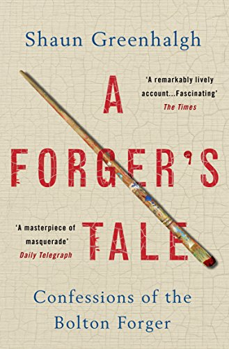 Image result for A Forger's Tale: Confessions of the Bolton Forger by Shaun Greenhalgh