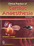 Clinical Practice of Cardiac Anaesthesia