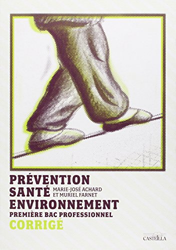 prevention-securite-environnement-premire-bac-pro-corrige