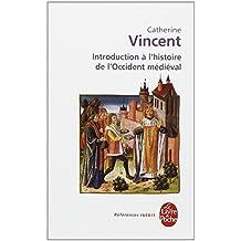 Introduction à l'histoire occidentale médievale