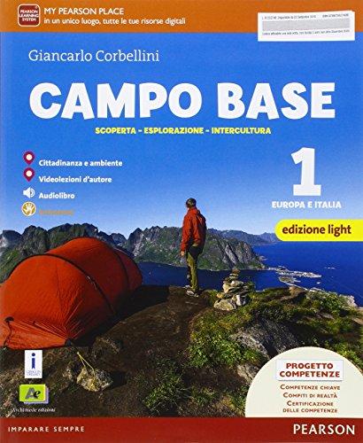 Campo base. Ediz. light. Per la Scuola media. Con e-book. Con espansione online: 1