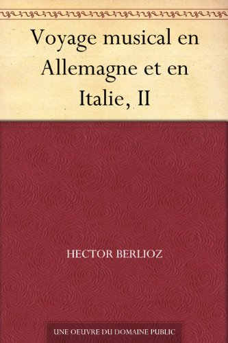 Couverture du livre Voyage musical en Allemagne et en Italie, II