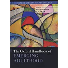 The Oxford Handbook of Emerging Adulthood (Oxford Library of Psychology)