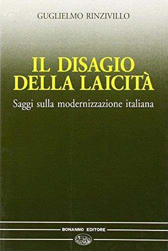 Il disagio della laicit. Saggi sulla modernizzazione in Italia
