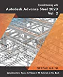 Up and Running with Autodesk Advance Steel 2020: Volume 2