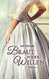 Braut wider Willen: Roman. von Jen Turano