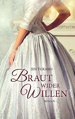 Buchseite und Rezensionen zu 'Braut wider Willen: Roman.' von Jen Turano