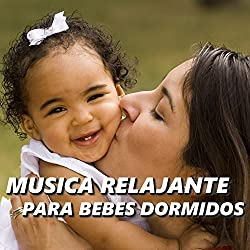 Musica Relajante para Bebes