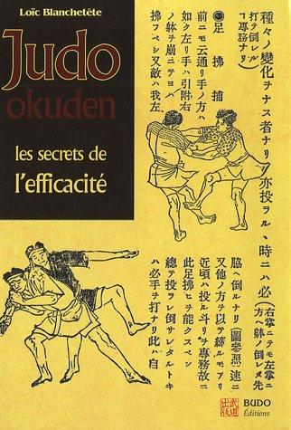 Judo Okuden : Les secrets de l'efficacité par Loïc Blanchetête