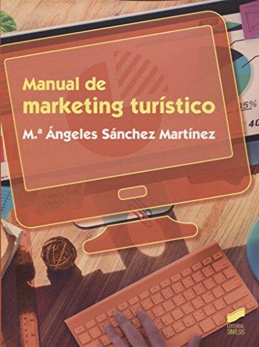 Manual de marketing turístico (Ciclos Formativos) por M.ª Ángeles Sánchez Martínez