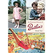An Illustrated History of Butlins (Through Time)