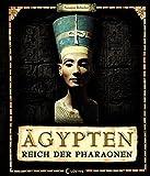 Ägypten - Reich der Pharaonen - Susanne Rebscher