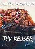 Tyv kejser (Danish Edition)