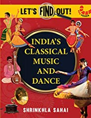 India's Classical Music and Dance (Let's Fi