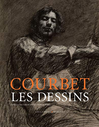 Gustave Courbet : Les dessins par Collectif
