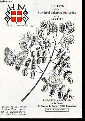 BULLETIN DE LA SOCIETE D'HISTOIRE NATURELLE DE LA SAVOIE / N°87 - Septembre 1977 / ENTOMOLOGIE :