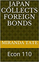 Japan Collects Foreign Bonds (Econ 110) (English Edition)
