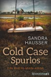 Cold Case – Spurlos: Kriminalroman (Rhein-Main-Krimi 2)