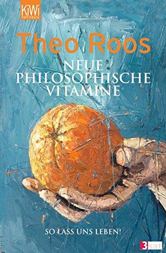 Preisvergleich Produktbild Neue Philosophische Vitamine: So lass uns leben!