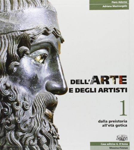Dell'arte e degli artisti. Per le Scuole superiori. Con espansione online: 1