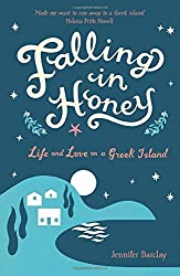 Falling in Honey: Life and Love on a Greek Island by Jennifer Barclay (2013-03-04)