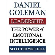 Leadership: The Power of Emotional Intellegence by Daniel Goleman (2011-11-07)