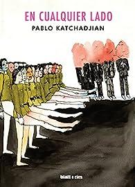 En cualquier lado par Pablo Katchadjian