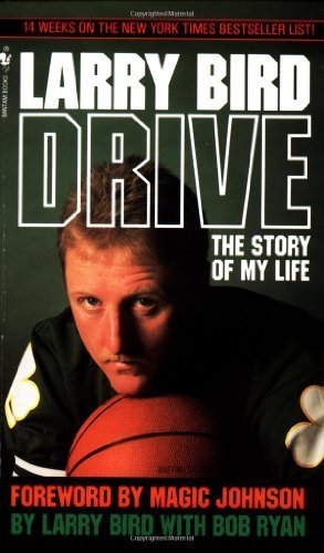 Drive: The Story of My Life by Bird, Larry (1990) Mass Market Paperback