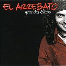 Grandes Exitos by El Arrebato