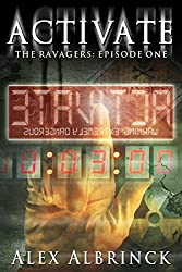 Activate (The Ravagers - Episode One) (English Edition)