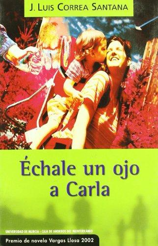 Echale Un Ojo a Carla por Jose Luis Correa Santana