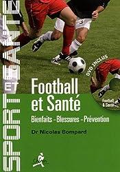 Football et santé : Bienfaits, blessures, prévention (1DVD)