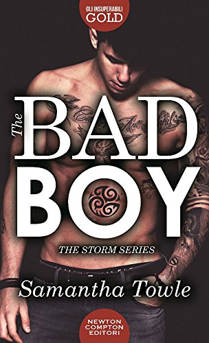 The bad boy. The Storm series