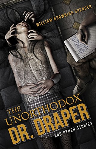 the-unorthodox-dr-draper-and-other-stories