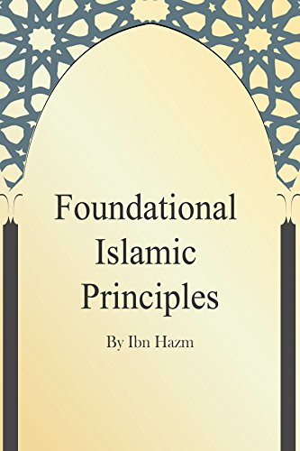 Foundational Islamic Principles (English Edition)