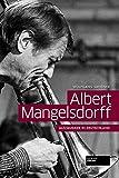 Albert Mangelsdorff: Jazzmusiker in Deutschland -